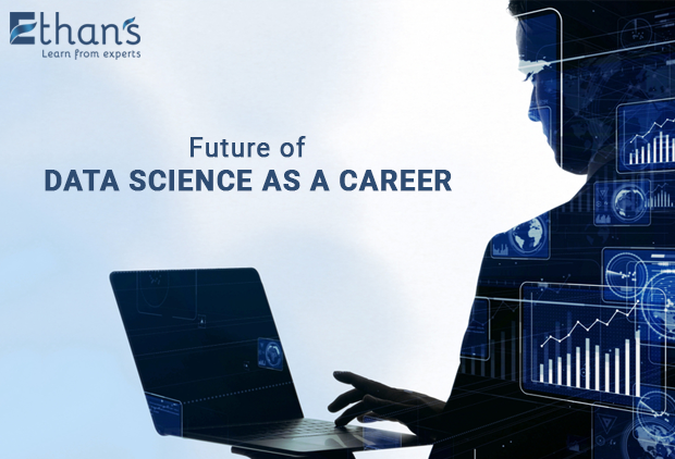 Future of Data Science as a Career