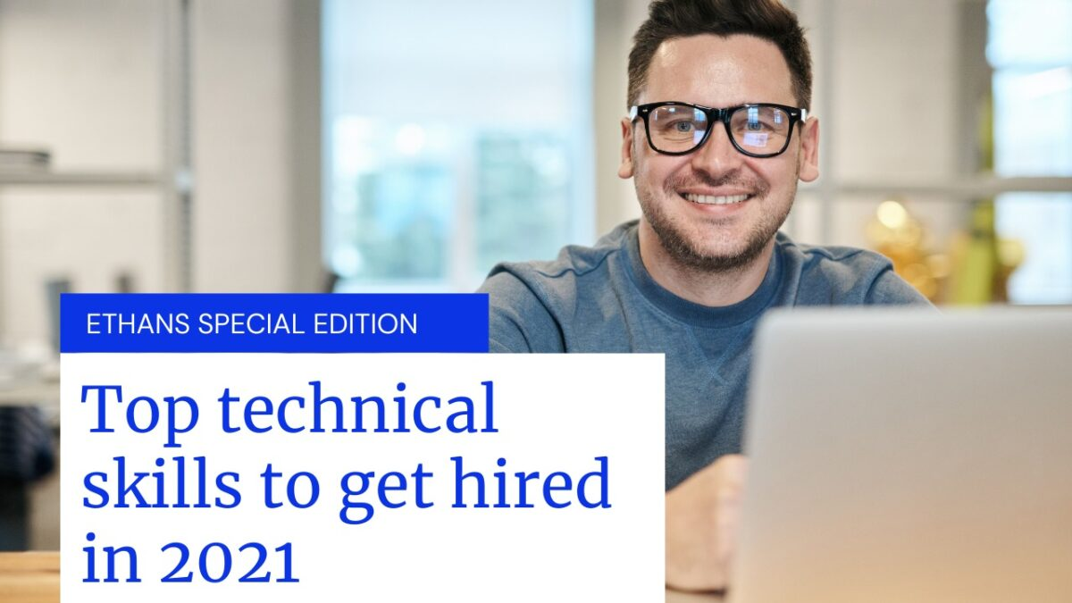 Top Technical Skills to get hired in 2021