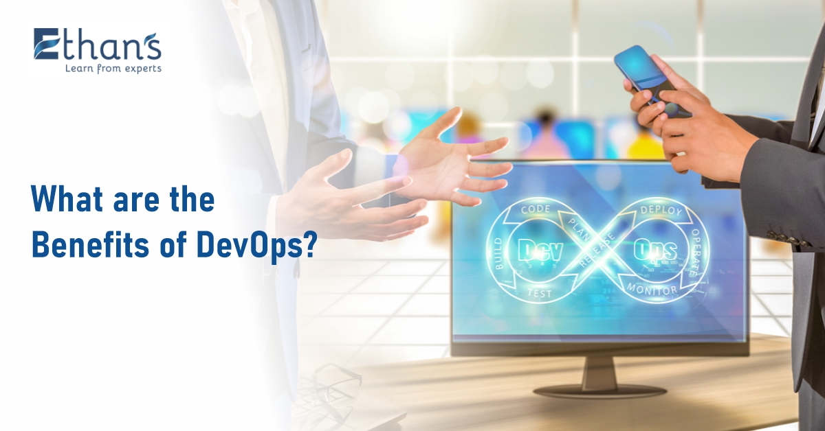 What Are the Benefits of DevOps