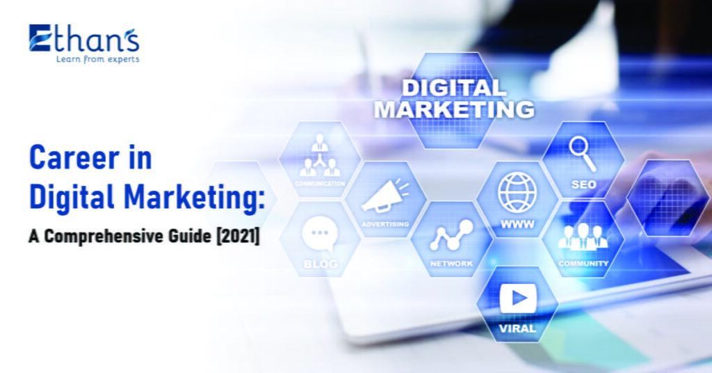 Career in Digital Marketing: A Comprehensive Guide [2021]