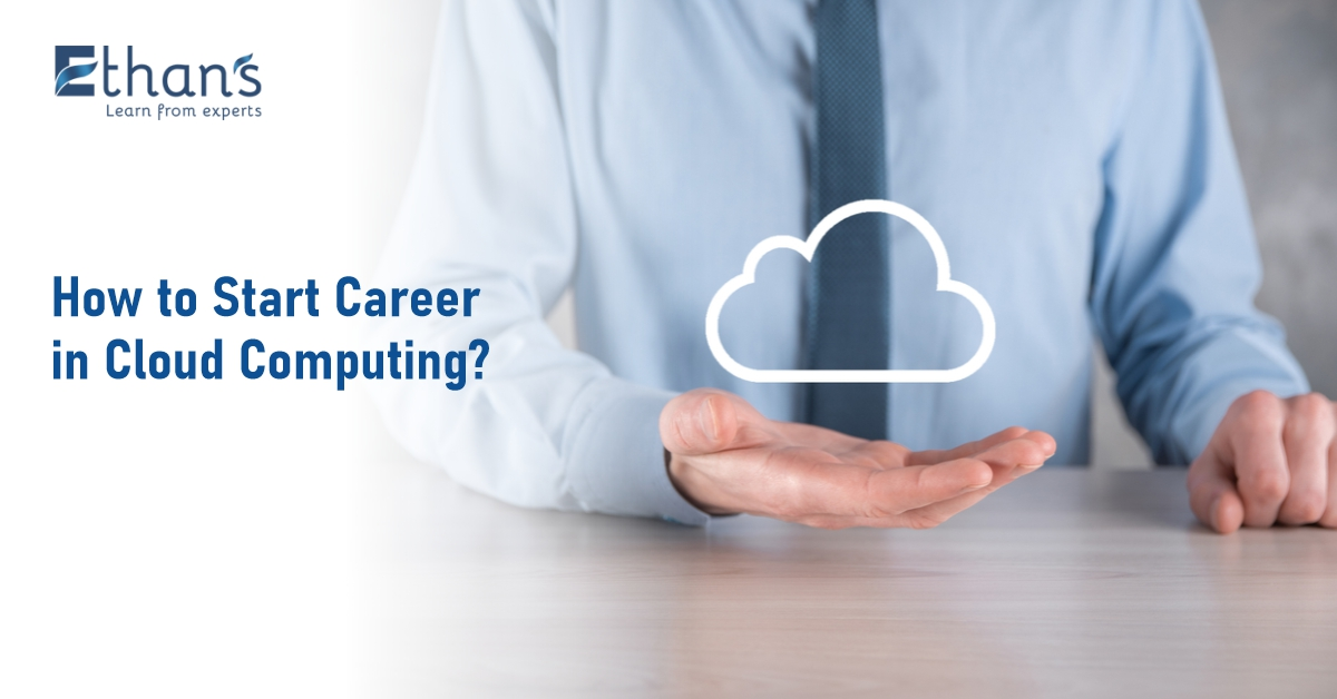 How to Start Career in Cloud Computing