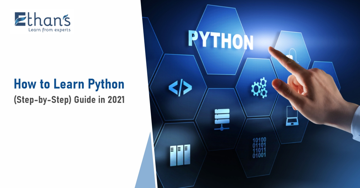 How to Learn Python (Step-by-Step) Guide in 2021