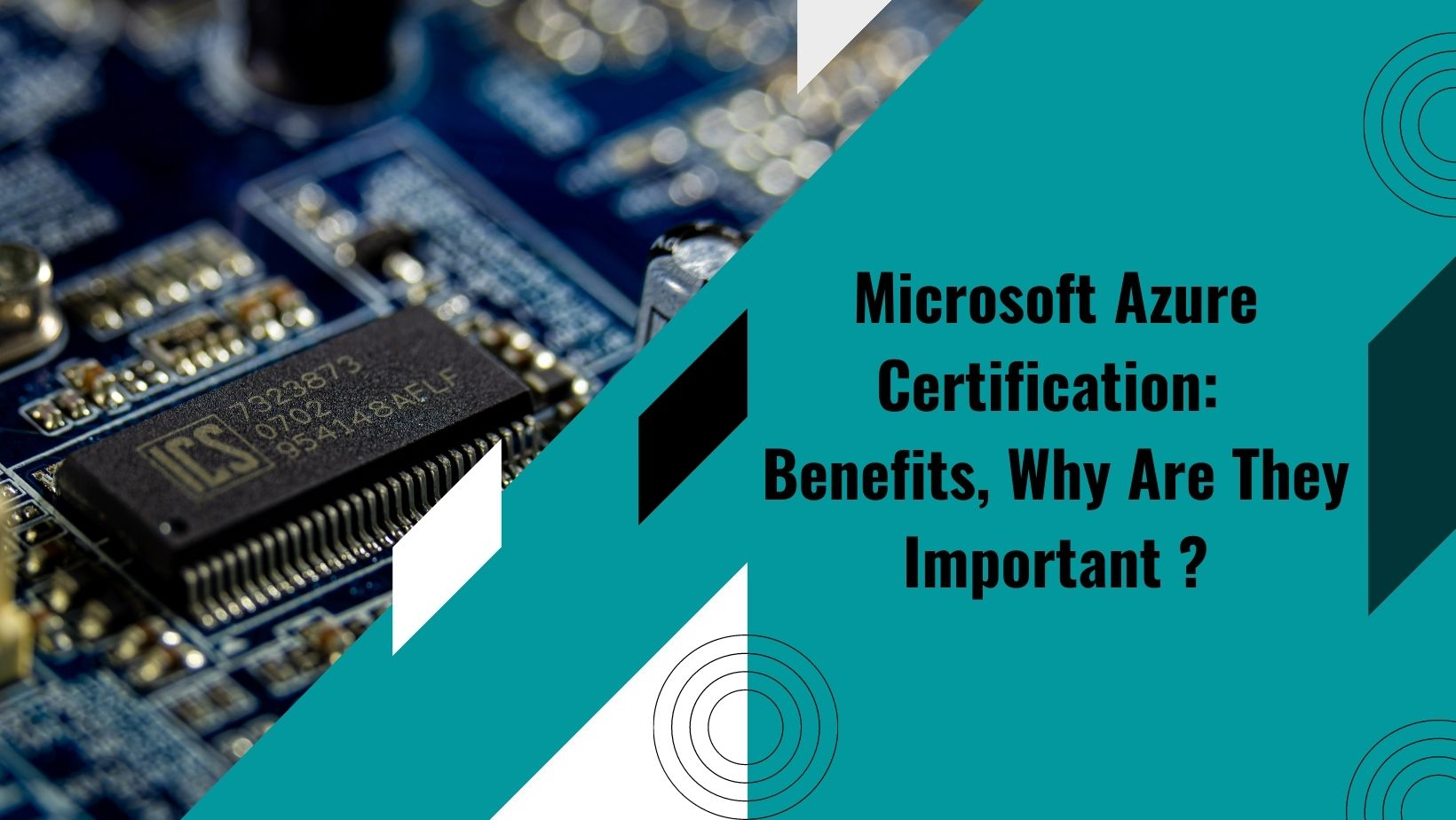 Microsoft Azure Certification: Benefits, Why Are They Important ?
